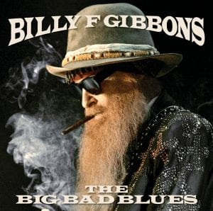 """This cover image released by Concord Records shows """"The Big Bad Blues,"""" a release by Billy F. Gibbons."""