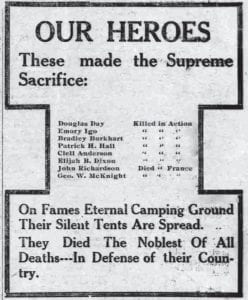 """War dead honored 100 years ago The November 21, 1918 edition of The Mountain Eagle carried this illustration in which homage was paid to eight Letcher County men who were known then to have lost their lives fighting overseas in World War I. The list of Letcher County soldiers who gave all — through battle, disease or wounds that never healed — eventually grew to 21. This Saturday marks the 100th anniversary of """"The Armistice of 11 November 1918,"""" the agreement that brought an end to the Great War. The date became known as """"Armistice Day"""" and in 1938 was designated as a legal holiday to honor World War I veterans. In 1954, Congress passed legislation changing the word """"Armistice"""" to """"Veterans,"""" a move that resulted in every November 11 being designated Veterans Day in honor of the service of all military veterans in the United States."""