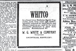 """Answer to 'Whitco' question is revealed Pictured above is an image from an inside page of the February 11, 1909 edition of The Mountain Eagle. The ad answers the question, """"What is Whitco?""""that was asked in the same space on February 4, 1909. Whitco would come to mean more than a brand name for liver medicine in Letcher County in just a few years, as it became the name of the coal camp located near Whitesburg."""