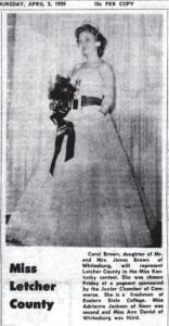 Fifty years ago … On March 26, 1959 Carol Brown was selected the winner of the Miss Letcher County Pageant sponsored by the Junior Chamber of Commerce (Jaycees). One of 11 contestants in the pageant — eight of whom appear at the top of this page — Miss Brown finished ahead of Adrienne Jackson and Ann Daniel of Whitesburg in the local pageant, and then went on later in the year to capture the title of Miss Kentucky. News and photos about the local pageant appeared in the March 26 and April 2, 1959 editions of The Mountain Eagle.