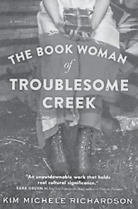 'The Book Woman of Troublesome Creek' will be discussed by the author, Kim Michele Richardson, at the Blackey Library on Sept. 8.