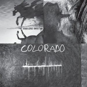 """""""Colorado"""" is the new release by Neil Young and band. (Reprise)"""
