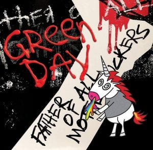 "This cover image released by Reprise/Warner shows ""Father of All..."" by Green Day. (Reprise/Warner via AP)"