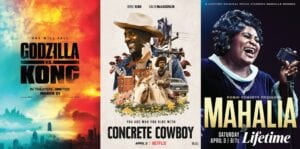 "This combination photo shows poster art for thefilm ""Godzilla vs Kong,"" premiering on HBO Max on March 31, left, ""Concrete Cowboy,"" premiering April 2 on Netflix and ""Robin Roberts Presents: Mahalia,"" premiering April 3 on Lifetime."